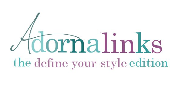 Introducing….Adornalinks {the define your style edition}