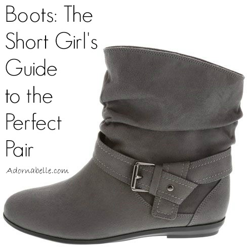 Boots: The Short Girl's Guide to the Perfect Pair