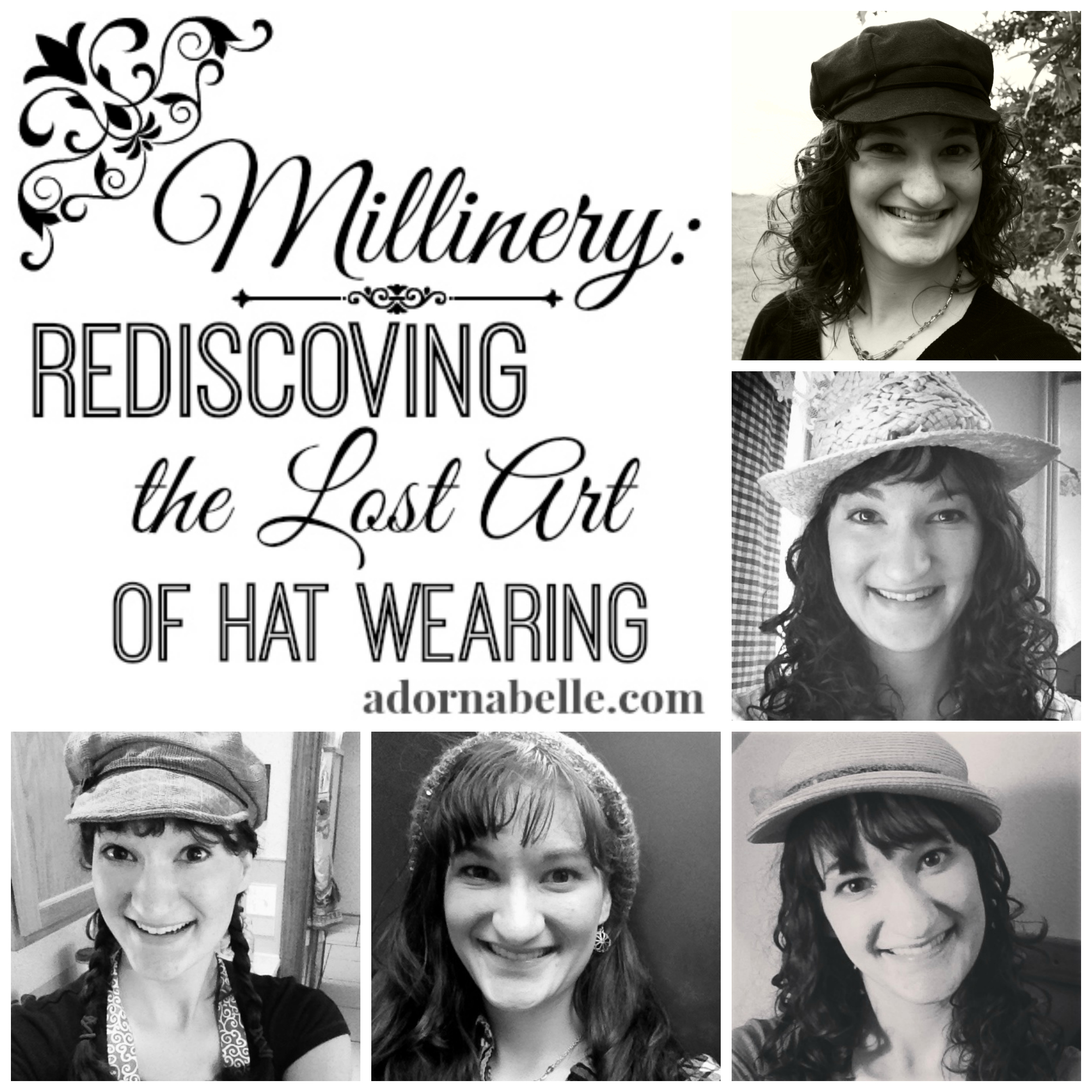 Millinery: Rediscoving the Lost Art of Hat Wearing